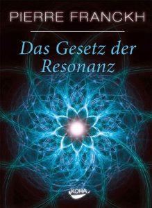 Cover des Buches 'Das Gesetz der Resonanz' von Pierre Franckh