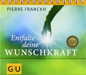 Cover des Taschenbuches 'Entfalte deine Wunschkraft' von Pierre Franckh