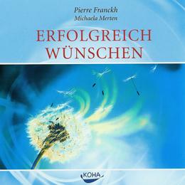 BuchcoverErfolgreich wünschen – Meditationen – Audio CD