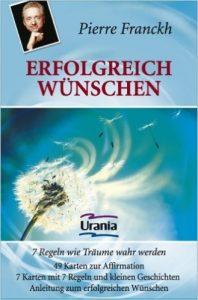 BuchcoverErfolgreich Wünschen – 7 Regeln, wie Träume wahr werden 49 Karten und Anleitung.