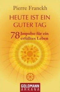 Das Cover des Kartensets 'Heute ist ein guter Tag, um einfach glücklich zu sein' von Pierre Franckh