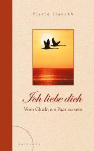 Cover des Buches 'Ich Liebe Dich' von Pierre Franckh