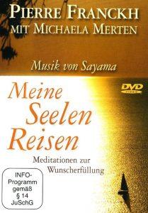 Cover der DVD ' Meine Seelen Reisen - Meditation zur Wunscherfüllung' von Pierre Franckh und Michaela Merten
