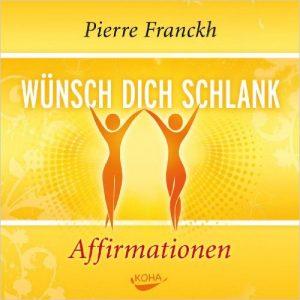Cover der CD 'Wünsch dich Schlank - Affirmationen' von Pierre Franckh