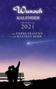 Cover des Tageskalenders 'Wunschkalender 2021' von Pierre Franck und Manfred Mohr
