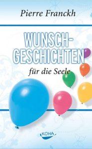 Cover des Buches 'Wunscgeschichten für die Seele' von Pierre Franckh